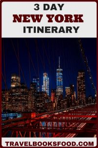 3 Day New York Itinerary | Things to Do in New York in 3 days | 2 Day New York Itinerary | Places to Visit in New York | Places to see in New York City | Tips for All Travelers to New York | Free things to do in New York City | How to Spend 3 days in New York City
