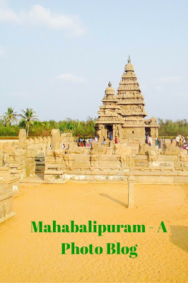 Mahabalipuram - A Photo Blog