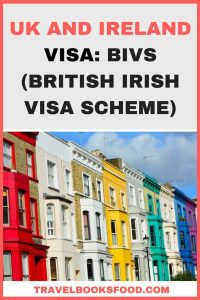 UK And Ireland Visa: British Irish Visa Scheme (BIVS) For